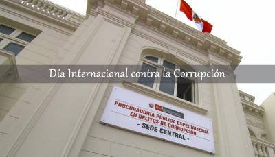 Mensaje del Procurador Público Especializado en Delitos de Corrupción por el Día Internacional contra la Corrupción